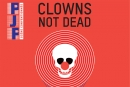 Clowns not dead - PôleJeunePublic