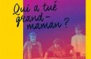 Théma : qui à tué grand-maman ?