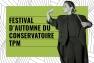 Festival d'automne 2020 du Conservatoire TPM